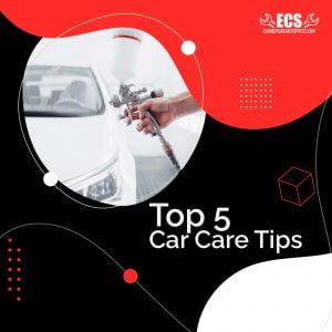 top 5 car care tips